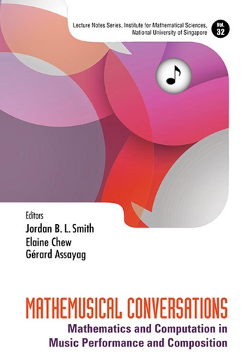 Mathemusical conversation, Mathematics and Computation in Music Performance and Composition chapter: A Topological Approach of Musical Relationship edited by J. B. Smith, E. Chew and G. Assayag  World Scientific, 2016